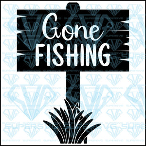 Gone Fishing Svg Files For Silhouette Cricut Dxf Eps Png Instant Download