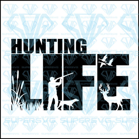 Hunting Life, svg, png, dxf, eps file