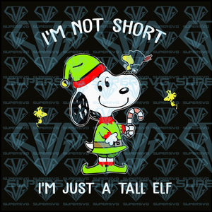 I'm Not Short I'm Just A Tall Elf, snoopy, woodstock, svg, png, dxf, eps file