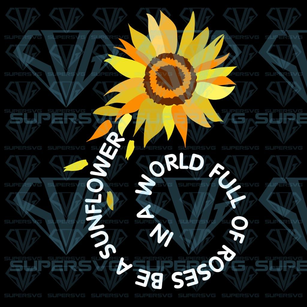 In a world full of roses, svg, png, dxf, eps file