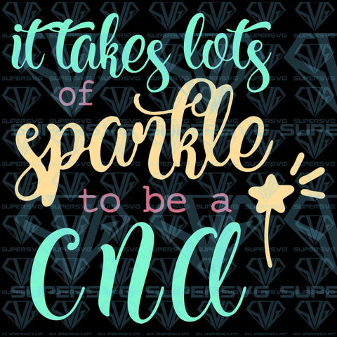 It Takes Lots Of Sparkle To Be A Cna Svg Files For Silhouette Cricut Dxf Eps Png Instant Download