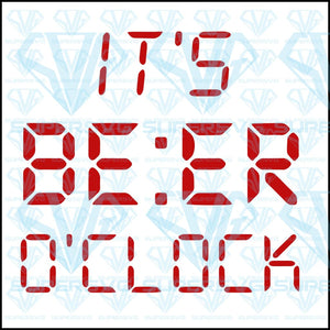 It's beer o'clock, svg, png, dxf, eps file