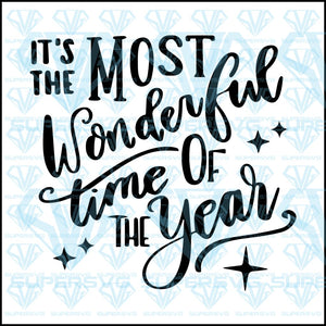 It S The Most Wonderful Time Of The Year Svg Files For Silhouette Fil Supersvg