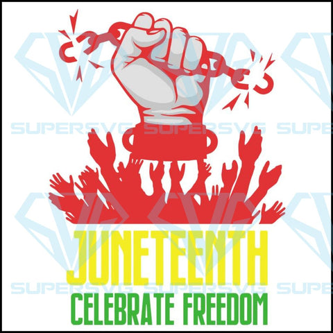 Juneteenth Emancipation Awareness Equality Independence Proclamation Justice Honor Nation Svg Dxf