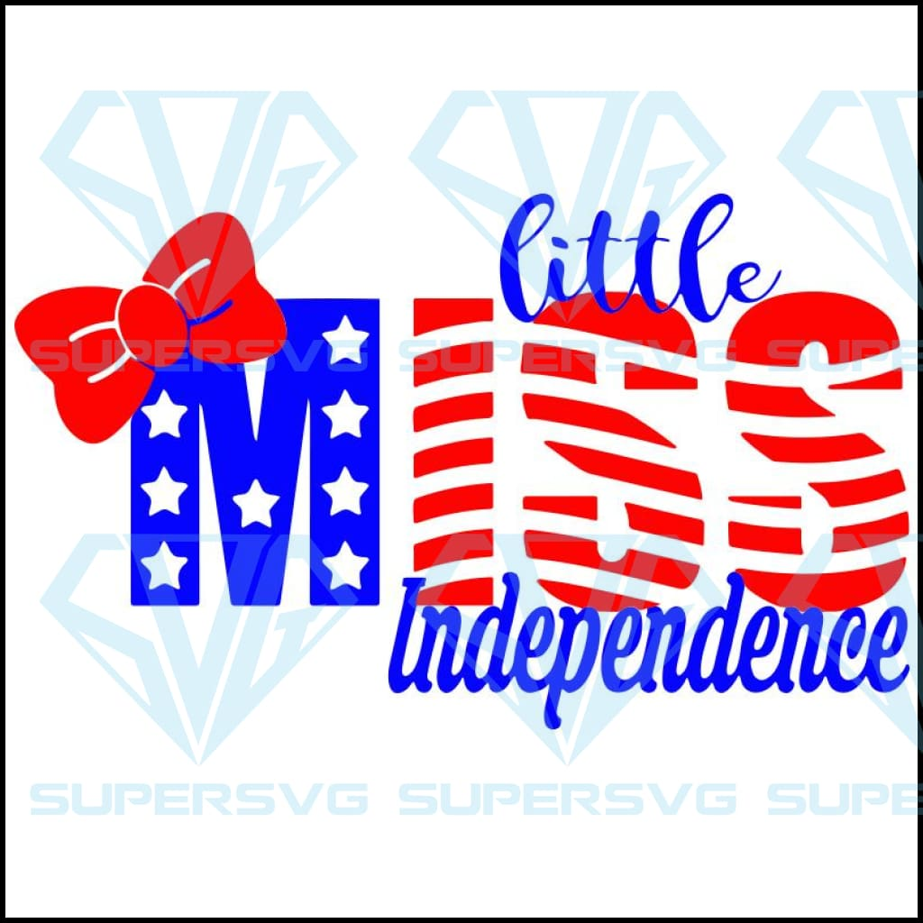 Little Miss Independence,4th of july,independence day,american flag,USA patriotism, happy 4th of july svg,independence day svg, american svg, patriotic svg,