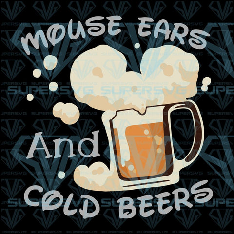 Mouse Ears And Cold Beers, funny, creative, svg, png, dxf, eps file