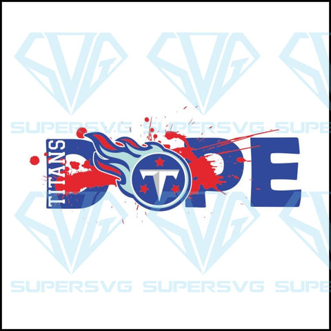 NFL Football DOPE, Tennessee Titans Svg, Cricut File, Football Svg