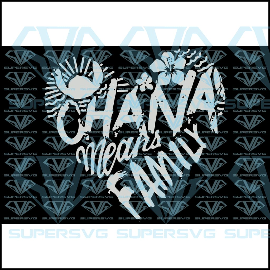 Ohana Means Family, svg, png, dxf, eps file