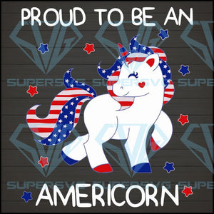 Proud To Be An Americorn US Flag Independence SVG, DXF, EPS, PNG Instant Download
