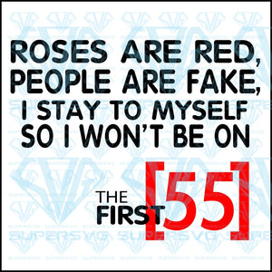 Roses Are Red, The First 55, svg, png, dxf, eps file