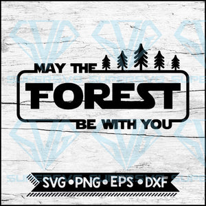 Summer Svg, Camping Star Wars Svg, Mountain svg, May The Forest Be With You Svg, Cricut File, Svg, Camping Svg