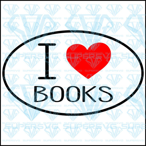 I Love Books, svg, png, dxf, eps file