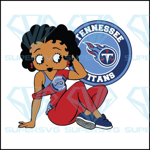 Tennessee Titans, Betty Boobs Svg, Tennessee Titans Svg, Black girl Svg, Black girl magic Svg, NCAA Svg
