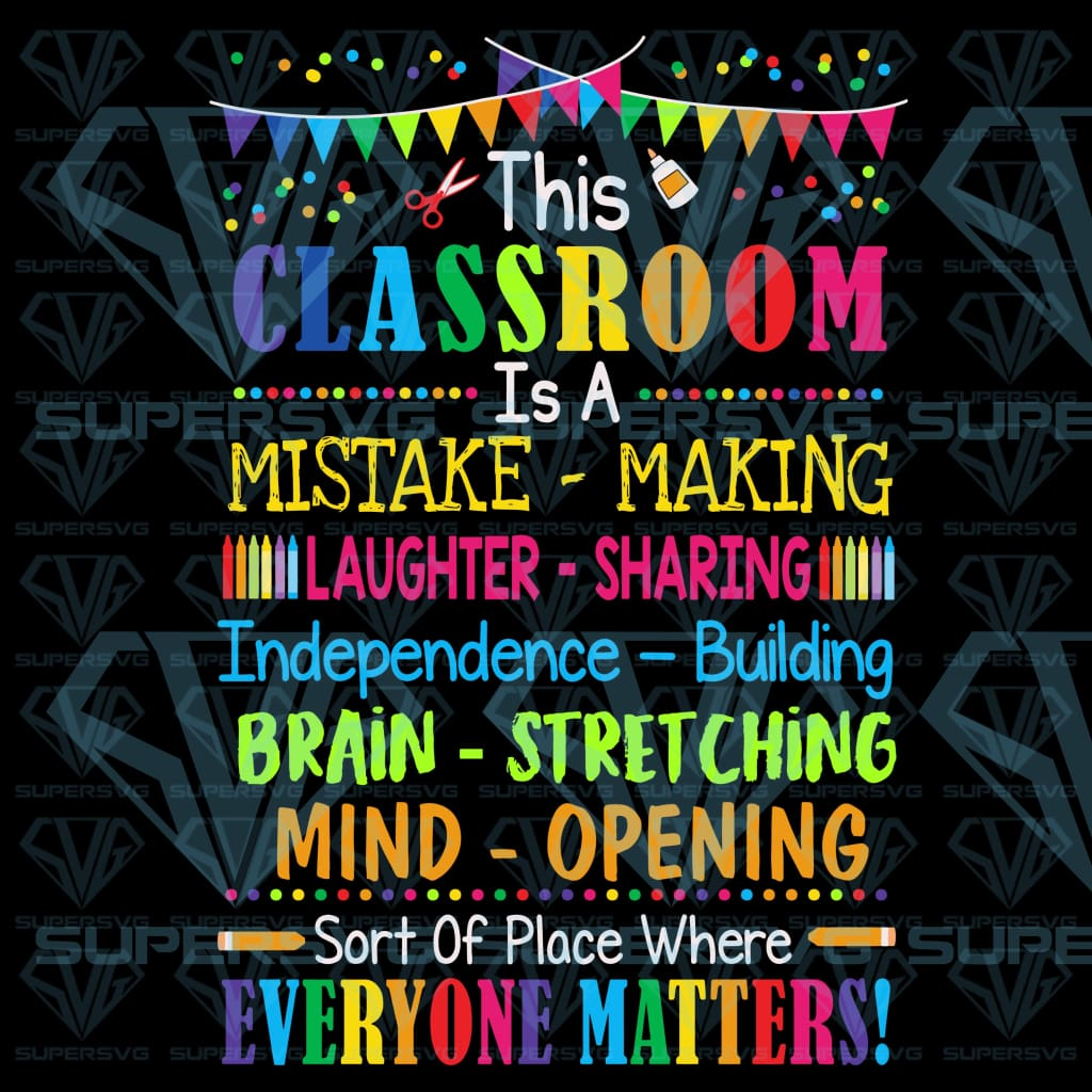 This Classroom Everyone Matters Poster, svg, png, dxf, eps file