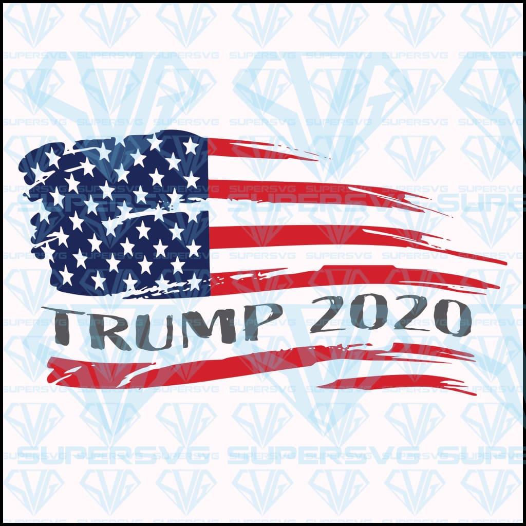Trump 2020 Patriotic Usa Flag Svg Files For Silhouette Files For Cric Supersvg