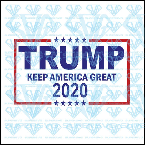 Trump Keep America Great 2020, svg, png, dxf, eps file