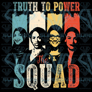 Truth To Power Squad, svg, png, dxf, eps file