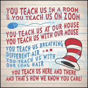 You Teach Us Zoom SVG, Instant And Digital Download, For Silhouette Studio and Cricut, PNG, JPG, Teacher Appreciation Gift 2020
