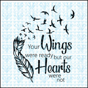 Your Wings Were Ready But My Heart Was Not Svg Files For Silhouette Cricut Dxf Eps Png Instant