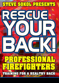 Steve Sokol Presents Rescue Your Back DVD