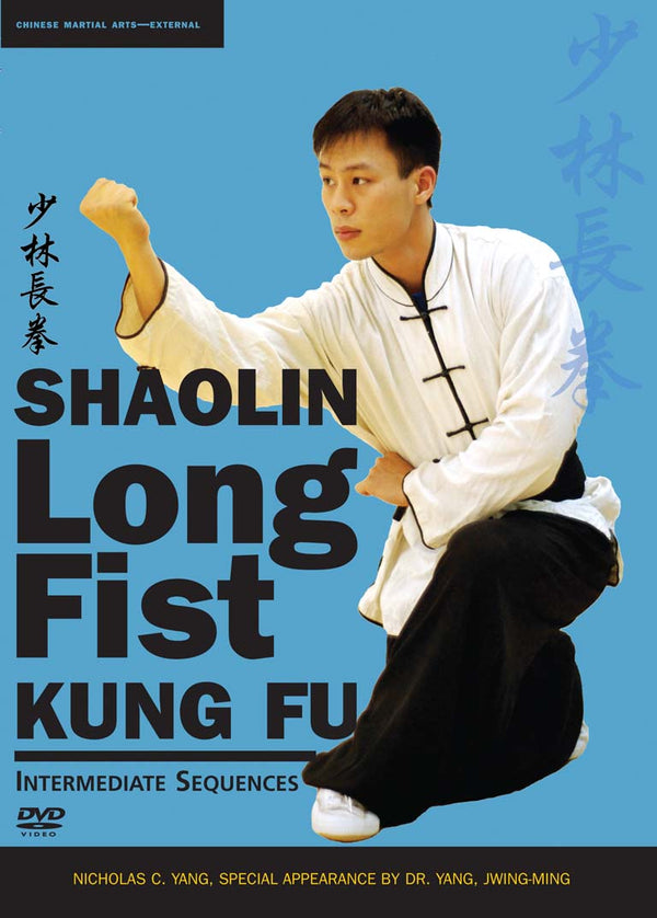 Shaolin Long Fist Kung Fu—Intermediate Sequences