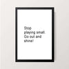 """Stop Playing Small"" Wall Decor"
