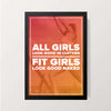 """All Girls Look Good"" Wall Decor"