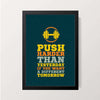 """Push Harder Than Yesterday"" Wall Decor"