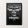 """Sweating For The Wedding"" Wall Decor"