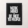 """Work Hard & Be Nice"" Wall Decor"