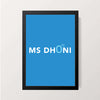 """M S Dhoni 