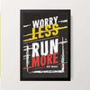 """Worry Less Run More"" Wall Decor"