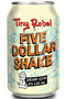 Tiny Rebel Five Dollar Shake