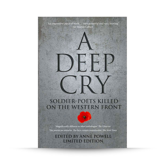A Deep Cry: Soldier-poets Killed on the Western Front