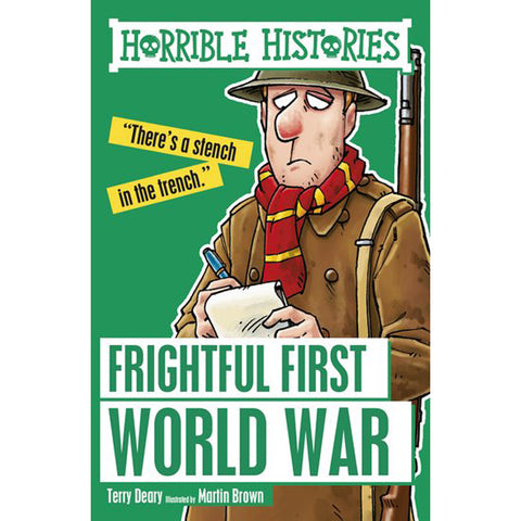 Frightful First World War - Horrible Histories