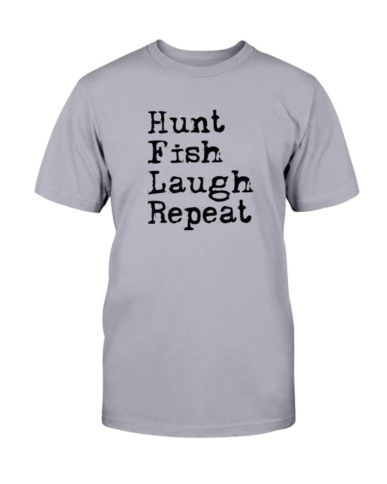 Hunt Fish Laugh Repeat T-Shirt