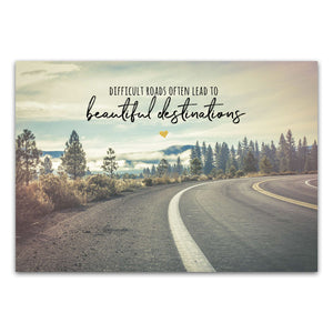 "Postkarte ""Difficult roads often lead to beautiful destinations"""