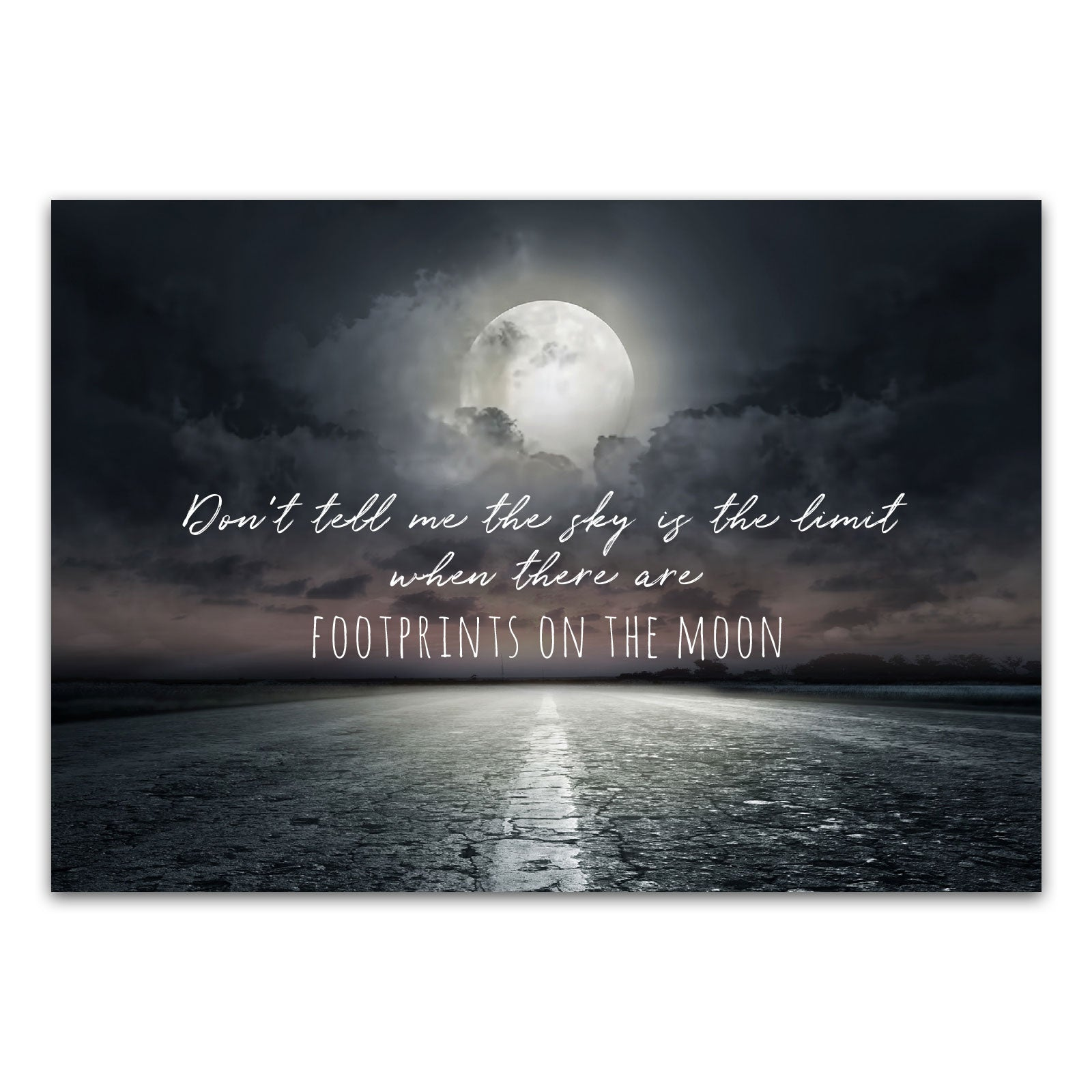"Postkarte ""Don't tell me the sky is the limit when there are footprints on the moon"""
