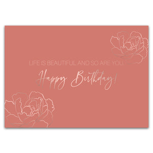 "Postkarte ""Life is beautiful and so are you. Happy Birthday!"""