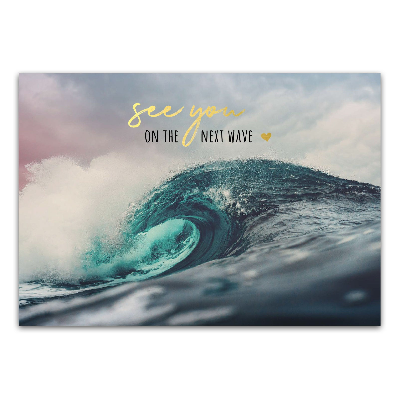 "Postkarte ""See you on the next wave"""