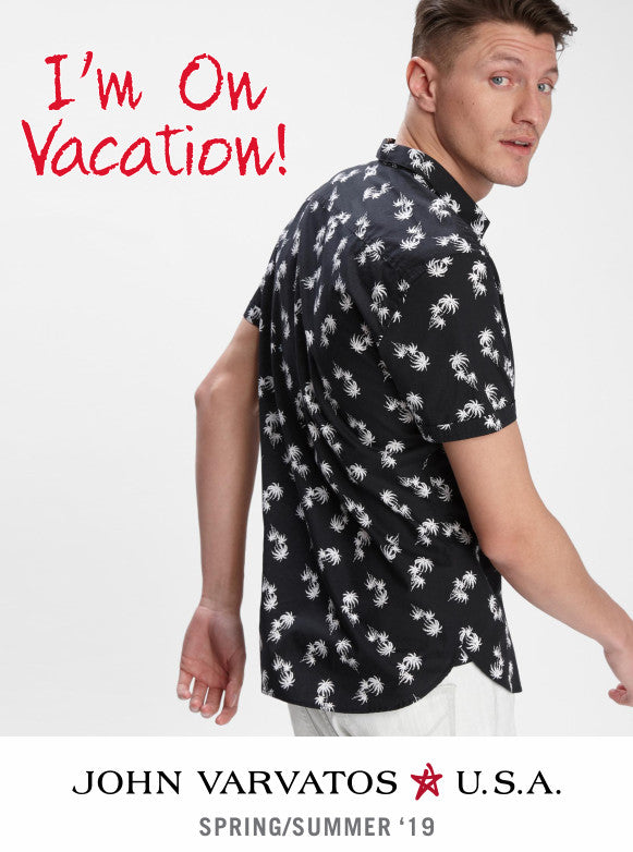 I'm On Vacation - John Varvatos Star USA Spring-Summer 2019