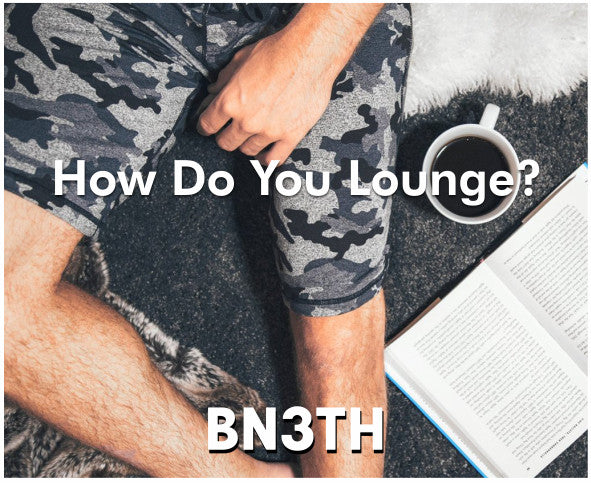 How do you lounge? BN3TH lifestyle image