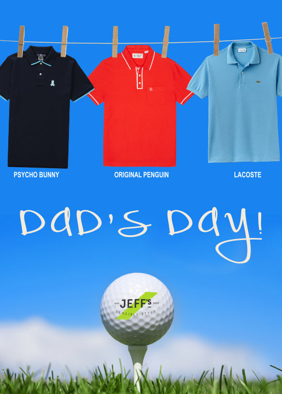 Dad's Day Image with Psycho Bunny, Original Penguin and Lacoste polos and a golf ball.