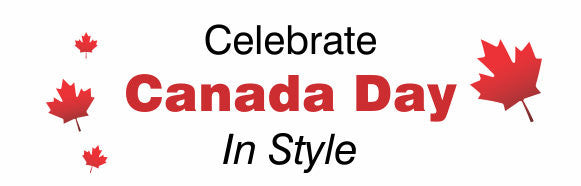 Celebrate Canada Day in Style