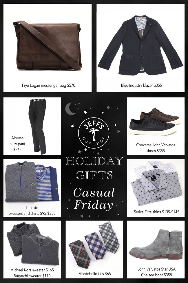 Holiday Gifts Part 4 - Casual Friday