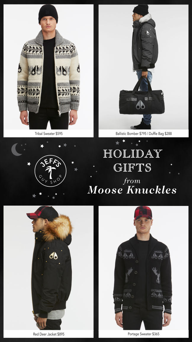 Holiday Gifts from Moose Knuckles