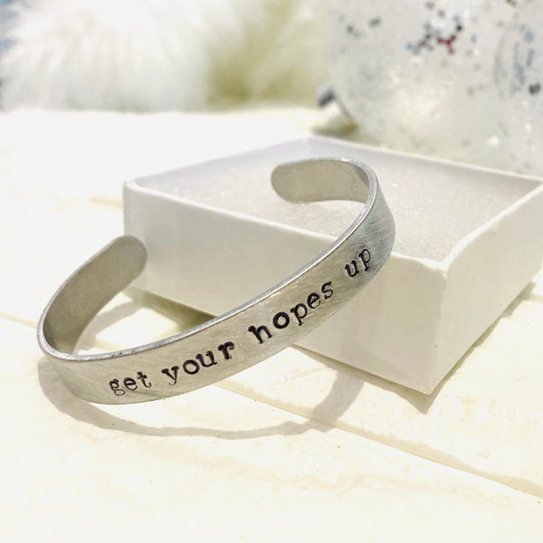 NEW! Get Your Hopes Up Inspiring Quote Metal Stamped Cuff Bracelet Bangle