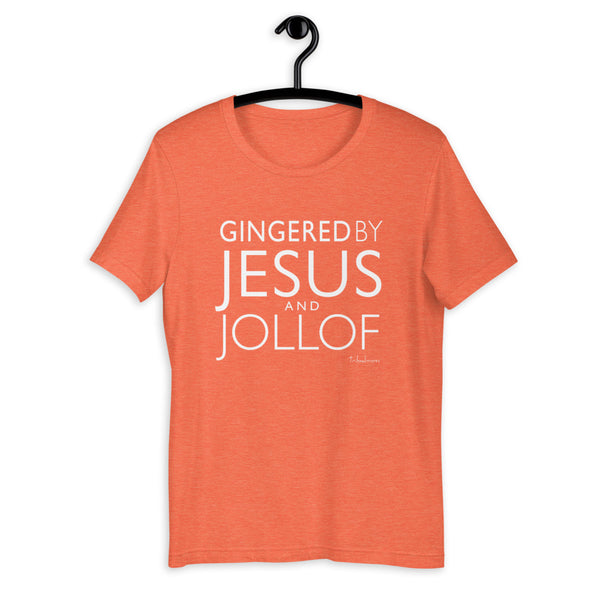 Gingered By Jesus and Jollof T-Shirt