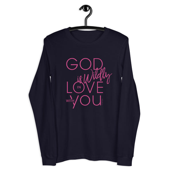 God is Wildly in Love with You Long Sleeve Tee