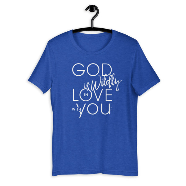 God is Wildly in Love with You Short-Sleeve